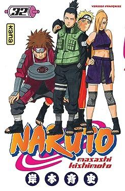 Naruto - Tome 32 (Shonen Kana) (French Edition)