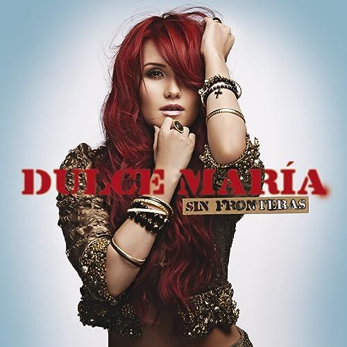 Sin Fronteras de Dulce María en Amazon Music - Amazon.es
