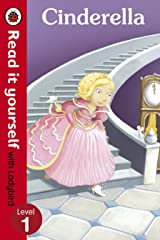 Cinderella - Read it yourself with Ladybird: Level 1 Kindle Edition