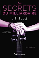 Les Secrets du milliardaire (Les Sinclair t. 6) Format Kindle