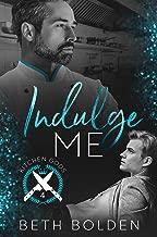Indulge Me (Kitchen Gods Book 4)