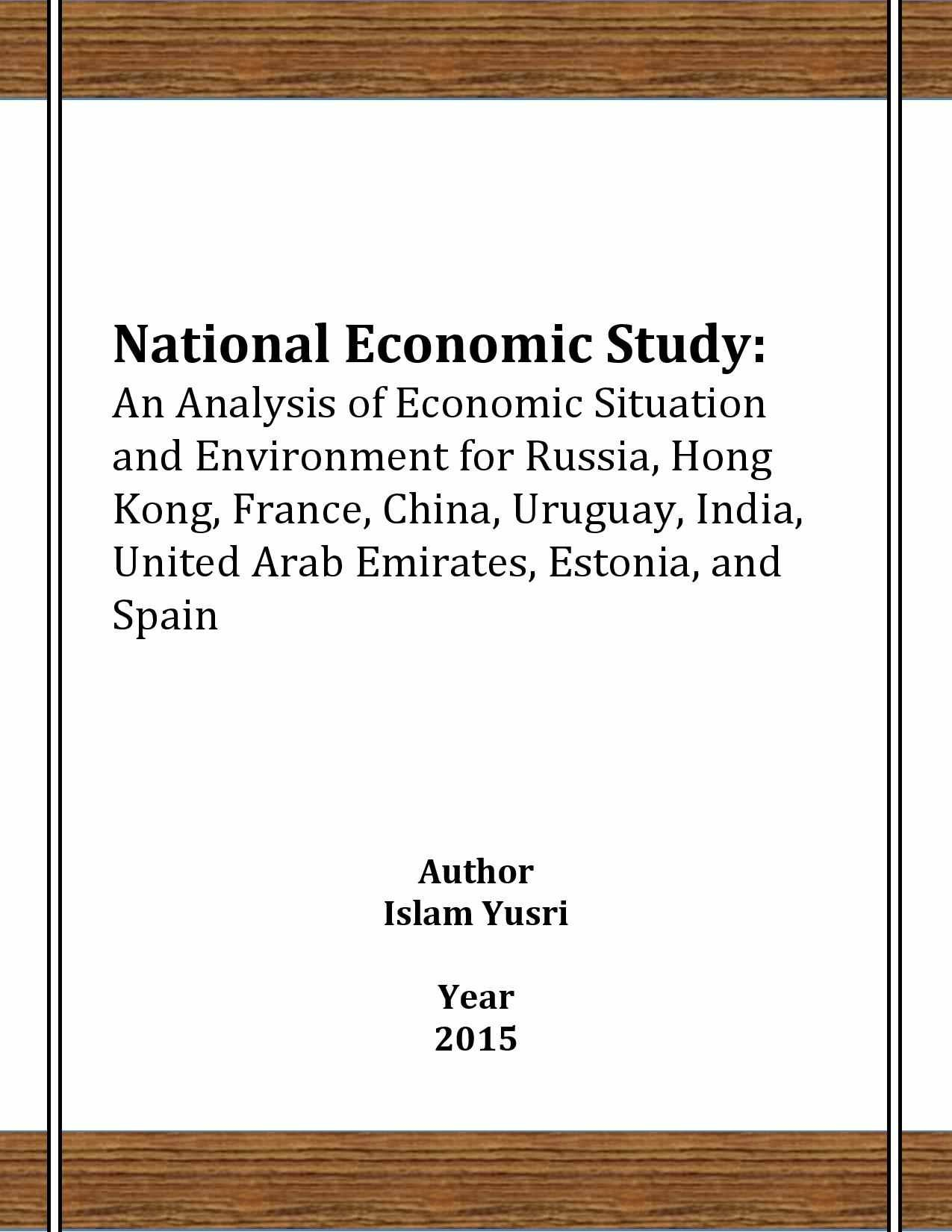 National Economic Study: An Analysis of Economic Situation and Environment for Russia, Hong Kong, France, China, Uruguay, India, United Arab Emirates, Estonia, and Spain (Researchers of Egypt Book 1)