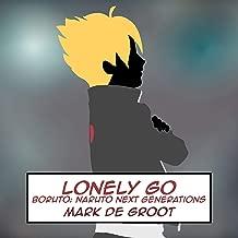 Lonely Go (Boruto: Naruto Next Generations)