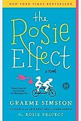 The Rosie Effect: A Novel (Don Tillman Book 2) Kindle Edition