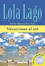 Vacaciones al sol + CD. Serie Lola Lago (Spanish Edition)