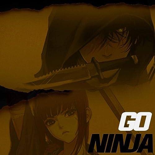 Go Ninja (feat. FrivolousShara, Kisai the Spooniest Bard ...