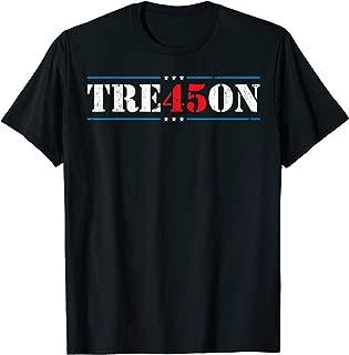 Tre45on Treason Anti Trump Impeach Trump F Trump 86 45 Gift T-Shirt