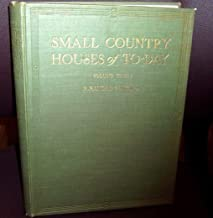 SMALL COUNTRY HOUSES OF TO-DAY VOLUME three