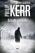 Gris de campaña (Bernie Gunther Mystery nº 3) (Spanish Edition)