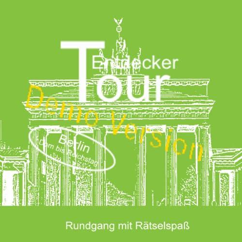 Demo Berlin, Entdeckertour Dom bis Reichstag