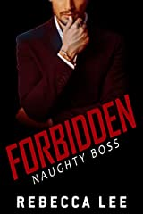 Forbidden: Naughty Boss Kindle Edition