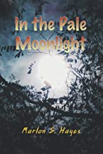 In the Pale Moonlight