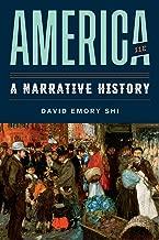 America: A Narrative History (Eleventh Edition)  (Vol. One-Volume)