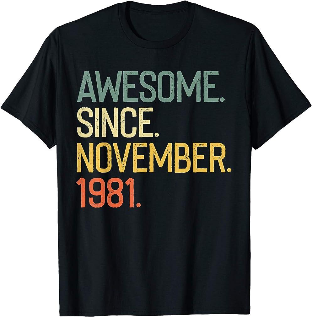 Awesome Since November 1981 T-shirt Vintage 38th Birthday T-shirt