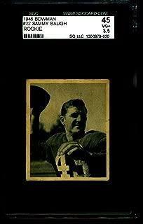 1948 BOWMAN #22 SAMMY BAUGH REDSINS ROOKIE SGC 45 = 3.5 9020