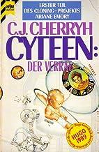 Cyteen: Der Verrat (Cloning-Projekts Ariane Emory, #1)