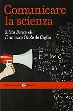 Scaricare Libri Comunicare la scienza PDF