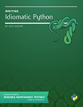 Writing Idiomatic Python 3