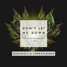 Don't Let Me Down (Hardwell & Sephyx Remix)