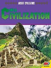 Inca Civilization (Ancient Civilizations)