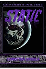Static: Panic! Horror in Space Book 1 Kindle Edition