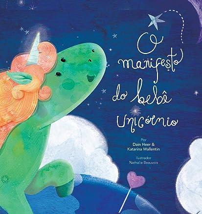 O manifesto do bebê unicórnio - Baby Unicorn Portuguese