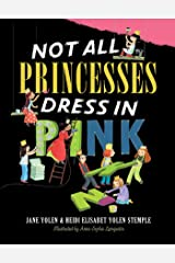 Not All Princesses Dress in Pink Kindle Edition