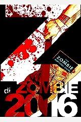 Z di Zombie 2016: Antologia a tema Zombie Formato Kindle