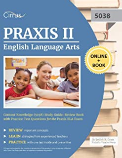 Praxis II English Language Arts Content Knowledge (5038) Study Guide: Review Book with Practice Test Questions for the Pra...
