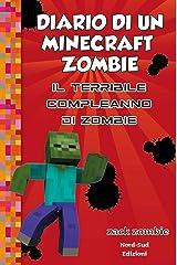Diario di un Minecraft Zombie 9 Il terribile compleanno di Zombie Formato Kindle