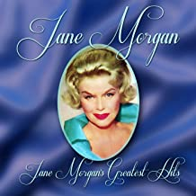 Jane Morgan's Greatest Hits