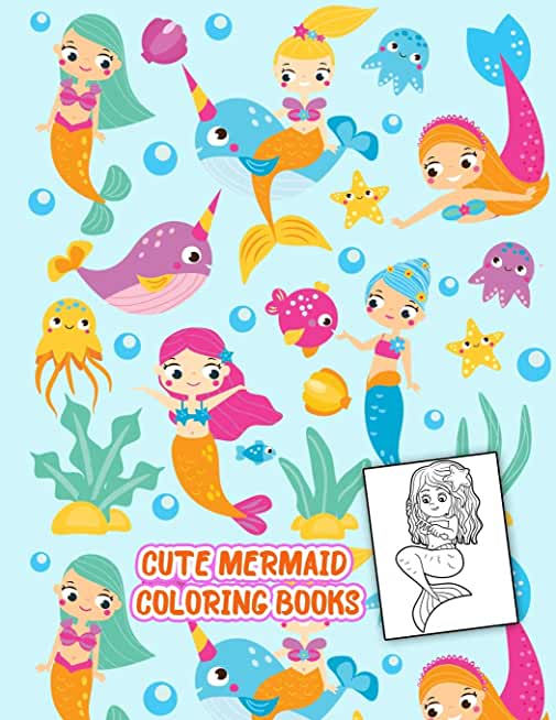 Cute Mermaid Coloring Books: Activity Book and Boosts your child's confidence
