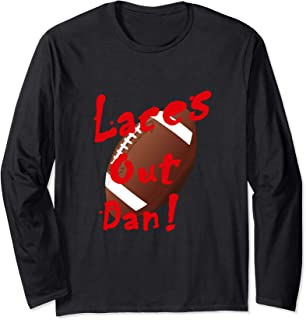 Laces Out Dan! funny football field goal kicker design Long Sleeve T-Shirt