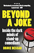 Beyond a Joke: Inside the Dark World of Stand-up Comedy (English Edition)