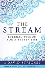 The Stream: Eternal Wisdom for a Better Life