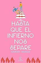 Hasta que el infierno nos separe (Spanish Edition)