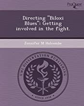 Directing Biloxi Blues: Getting Involved in the Fight