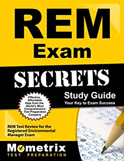 Study Notes for the REM Exam Study Guide: REM Test Review for the Registered Environmental Manager Exam
