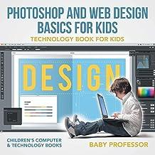 مبانی طراحی فتوشاپ و طراحی وب برای کودکان - کتاب فناوری برای کودکان | کتابهای رایانه و فناوری کودکان
