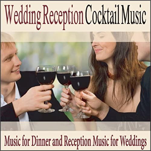 Wedding Reception Cocktail Music Music For Dinner And Reception