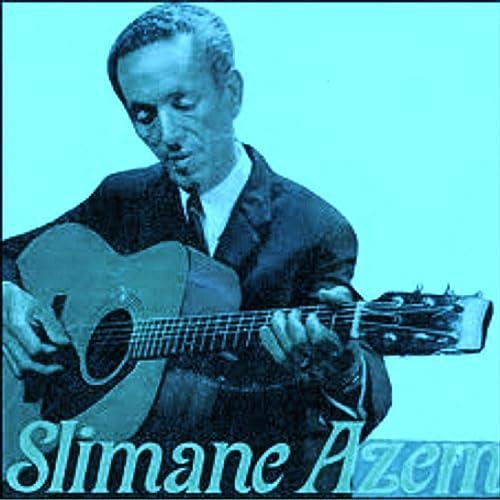 TÉLÉCHARGER LA MUSIC DE SLIMANE AZEM