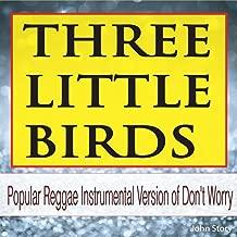 Three Little Birds (Instrumental Version)