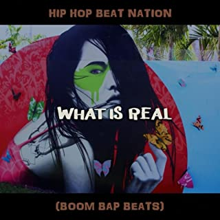 What Is Real (Boom Bap Beats)