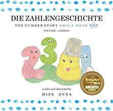 The Number Story 1 DIE ZAHLENGESCHICHTE: Small Book One English-German (German Edition)