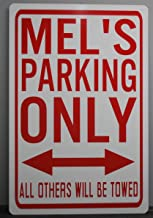 METAL STREET SIGN MEL'S PARKING ONLY 12x18 AMERICAN GRAFFITI 32 Coupe 55 CHEVY 58 IMPALA CLASSIC HOT ROD CAR HOP TRUCK DINER ROLLER SKATES MAN CAVE BAR GARAGE SHOP RESTAURANT COLLECTION NOVELTY GIFT