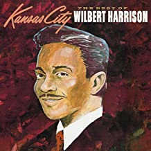 The Best Of Wilbert Harrison