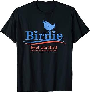 Birdie Sanders Shirt | 2016 Bernie Sanders President T-Shirt