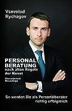 Escrito por Vsevolod Rychagov: Personalberatung nach allen Regeln ...