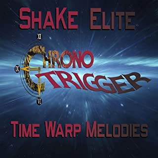 Chrono Trigger: Time Warp Melodies