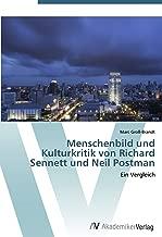 Menschenbild und Kulturkritik von Richard Sennett und Neil Postman: Ein Vergleich
